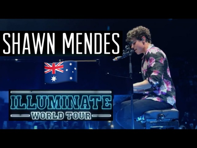 Castle on the Hill / Life of the Party - Shawn Mendes Perth Australia Illuminate Tour (FRONT ROW)