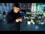 choreography by Pasha - 2309 Tory Lanez - Say it