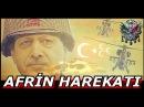 Afrin Zeytin Dalı Harekatına Özel Muhteşem Klip. 2018