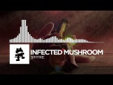 Infected Mushroom - Spitfire Monstercat Release