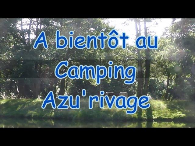 Film Camping Azurivage 2015