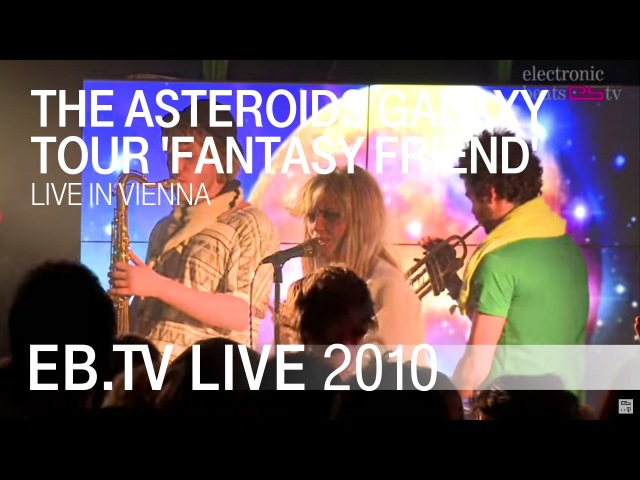 The Asteroids Galaxy Tour 'Fantasy Friend' live 2010