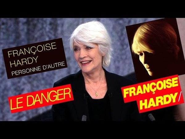 Françoise Hardy (Personne d'autre, Le large, Le danger) : interview (avril 2018 • 4 mn).