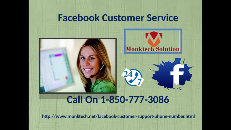 Why is everyone fond of Facebook Customer Service 1-850-777-3086?