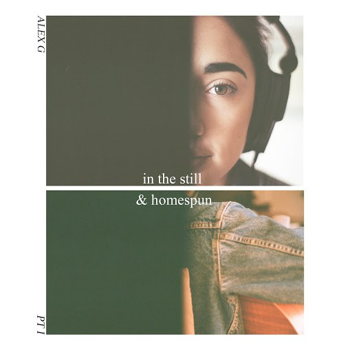 Alex G альбом In the Still & Homespun Pt. I - EP