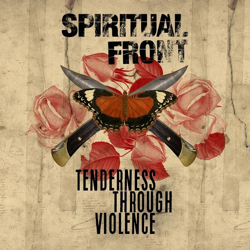 Spiritual Front альбом Tenderness Through Violence