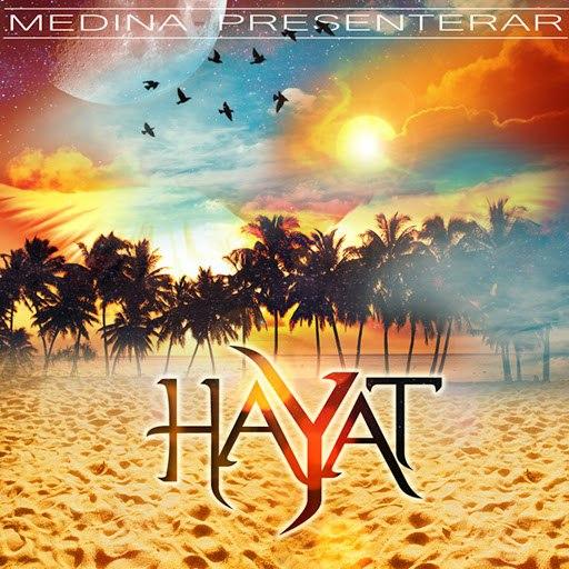 Medina альбом Hayat
