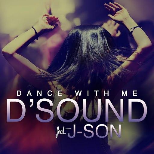 D'Sound альбом Dance with Me