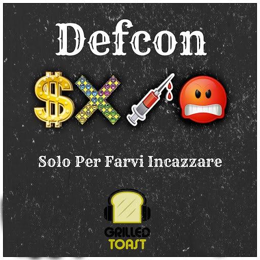 Defcon альбом Solo per farvi incazzare (feat. Whodiniz)
