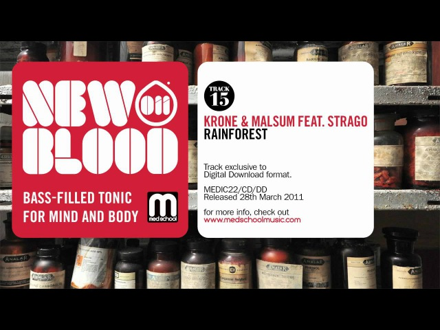 Krone Malsum featuring Strago Rainforest New Blood 011 Med School