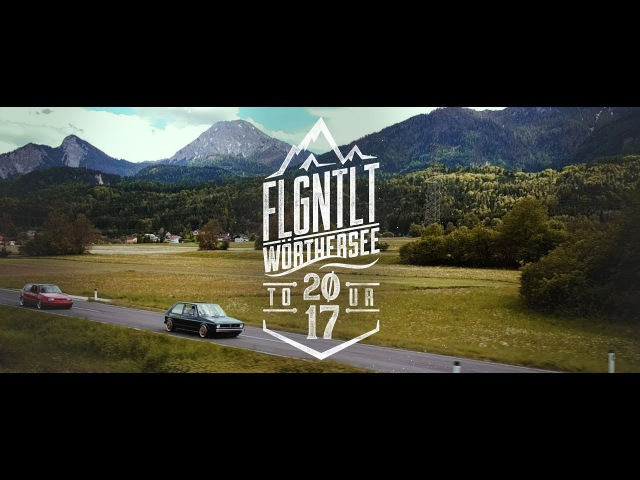 WÖRTHERSEE TOUR 2017 ★ FLGNTLT AFTERMOVIE
