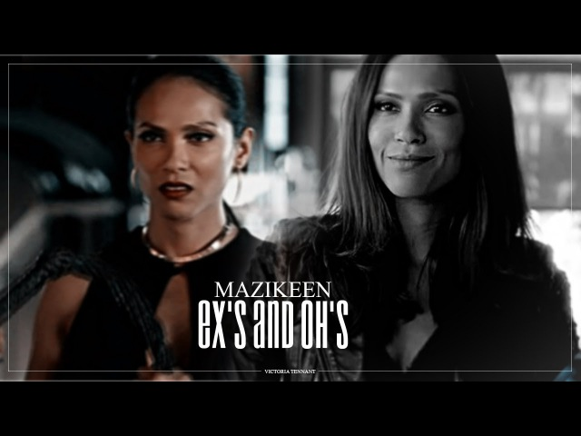 ♦ Mazikeen   Ex's And Oh's