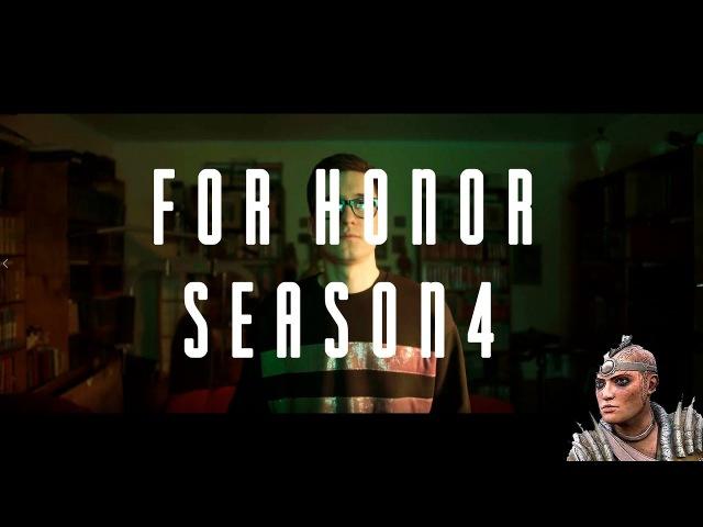 For Honor season 4 (Когда решил вернуться в игру)