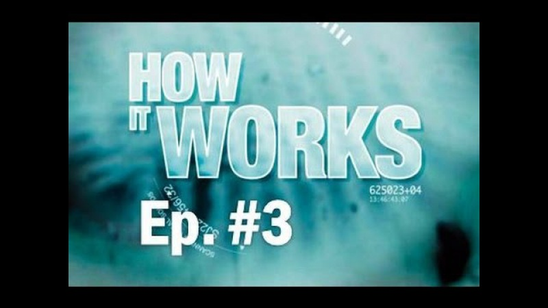 ► HOW IT WORKS - Episode 3 - Oven Chips, Swatch Watch, House, Jeans