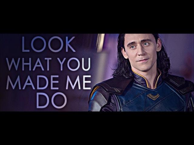 Loki Look What You Made Me Do