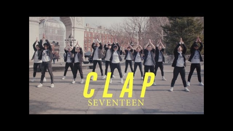 [KPOP IN PUBLIC CHALLENGE NYC] CLAP (박수) I SEVENTEEN (세븐틴) DANCE COVER by I LOVE DANCE