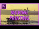 How to Make Your Footage Look Like a Painting in Premiere Pro CC (2018)