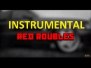 RED ROUBLES XS Project vs Boris INSTRUMENTAL EXTENDED