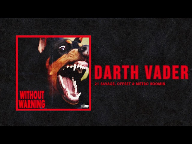 21 Savage, Offset Metro Boomin - Darth Vader (Official Audio)