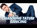 CHANNING TATUM DANCING - BEST THING EVER