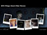 BTS Wings All Short Film Theory