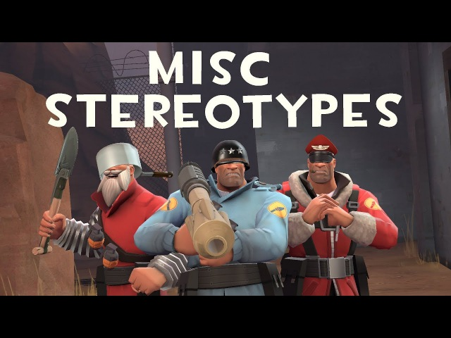 [TF2] Misc Stereotypes! Episode 3: The Soldier