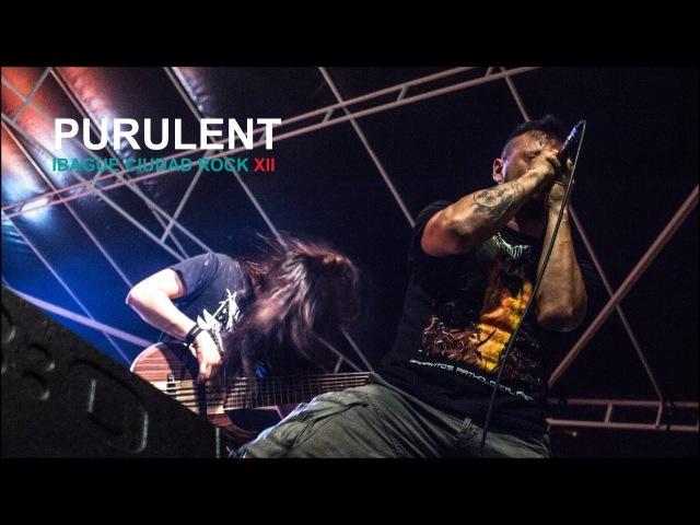 Purulent - Ibagué Ciudad Rock 2014