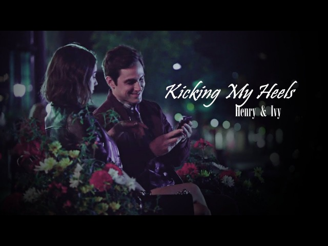 Henry Ivy [OUAT] || Kicking My Heels - Tyler Hilton