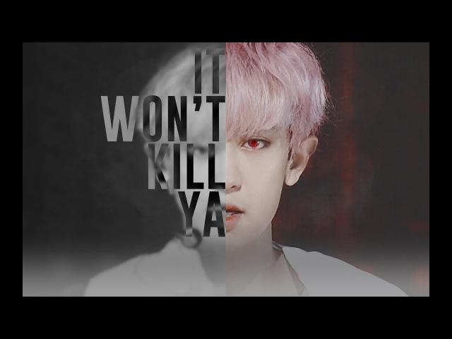 [FMV]CHANYEOL-It Wont Kill Ya[HBD TO PCY]