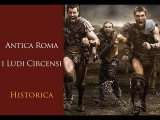 Antica Roma - Gladiatori e fiere i Ludi Circensi