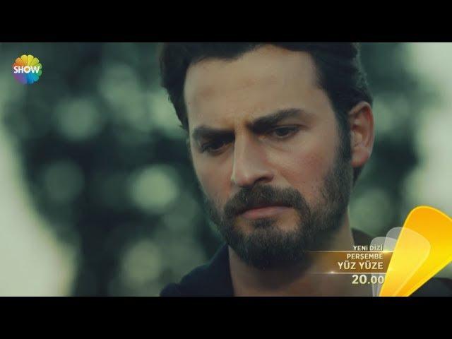 Yüz Yüze 1.Bölüm Fragmanı | 19 Ekim Perşembe Show TVde başlıyor!