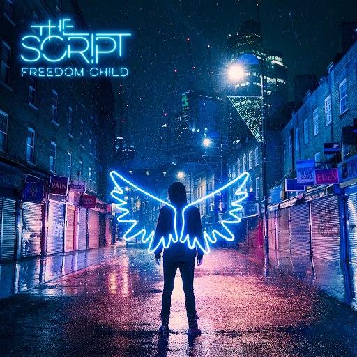 The Script альбом Freedom Child