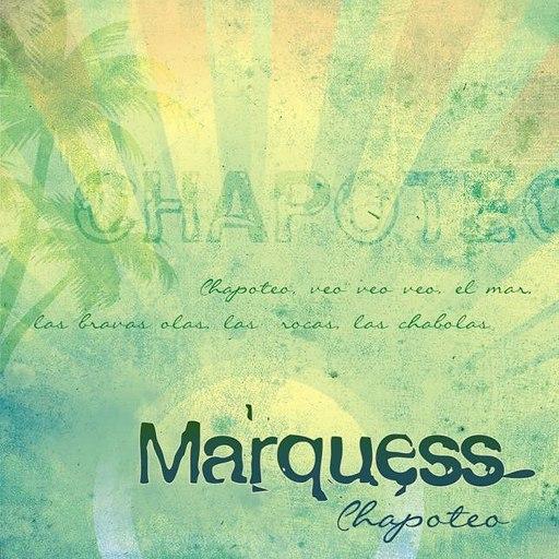 Marquess альбом Chapoteo
