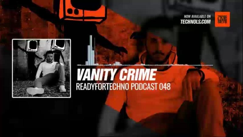 Techno music with @vanity_crime - ReadyForTechno Podcast 048 Periscope
