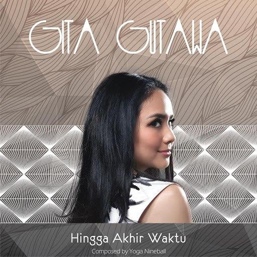 Gita Gutawa альбом Hingga Akhir Waktu
