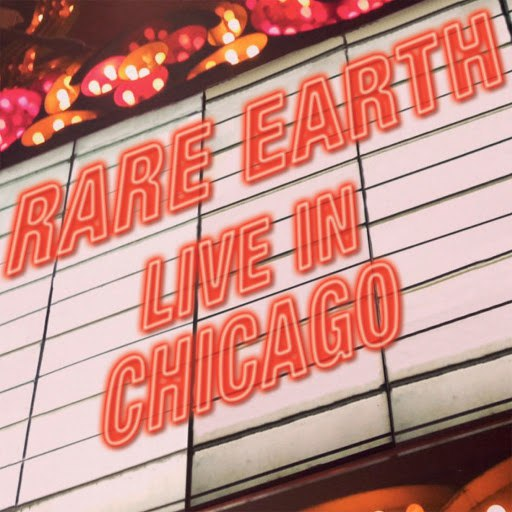 Rare Earth альбом Rare Earth (Live in Chicago)
