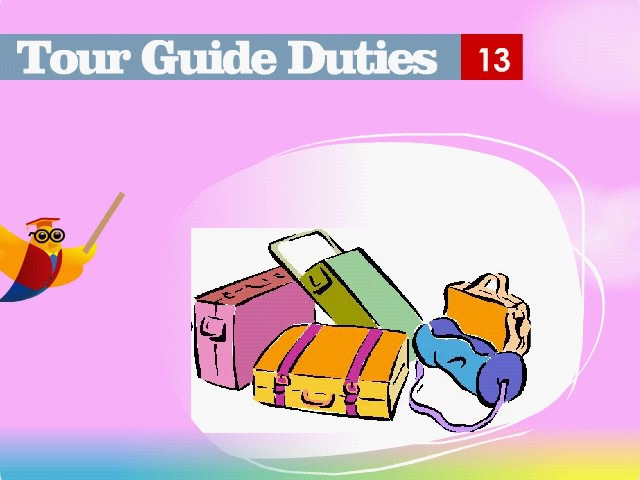 Lesson 2 - The Tour Guide's Duties
