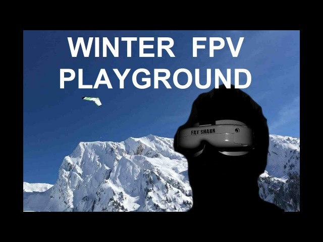 Winter FPV Playground (Wing Fun in Mountain Snow Paradise)