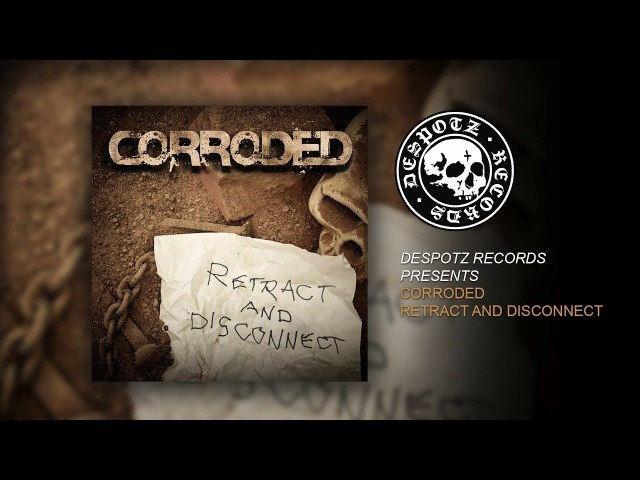 CORRODED Retract And Disconnect HQ Audio Stream
