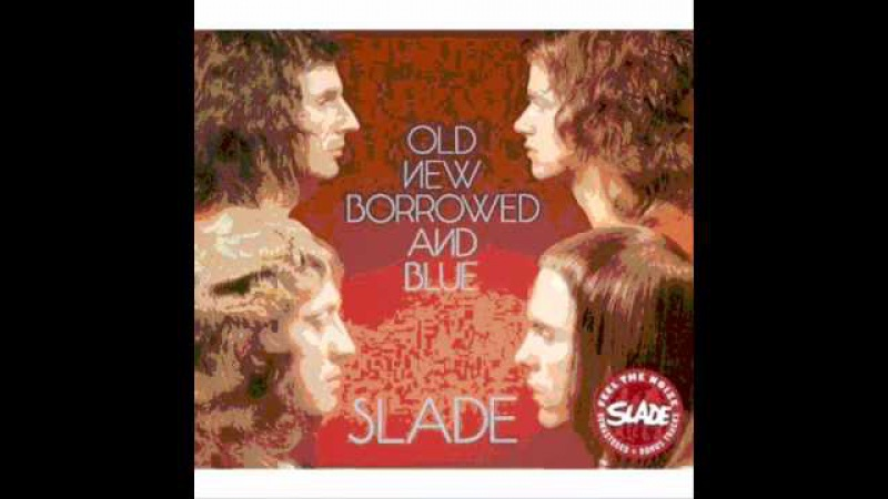 Slade Did your mama ever tell ya