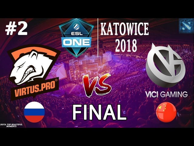 [RU2] Virtus.Pro vs VG (BO5) | ESL One Katowice 2018 | GRAND FINAL | 25.02.2018