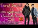 Tural Sedali Ft Ilkin Cerkezoglu Salam Ay Sair 2018 Yeni Ifada