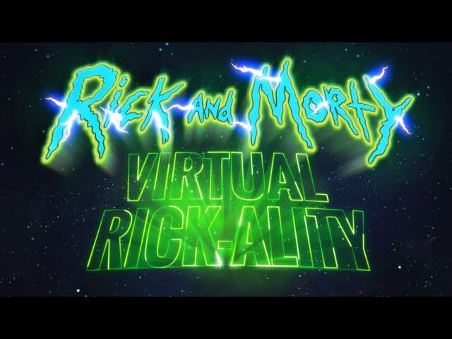 Rick and Morty Virtual Rickality Trailer