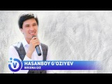 Hasanboy Goziyev - Begona qiz   Хасанбой Гозиев - Бегона киз (music version) 2018