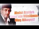 K378 Ateist Atatürk Sami'nin Müslüman Oluş Hikayesi Üstad Kadir Mısıroğlu