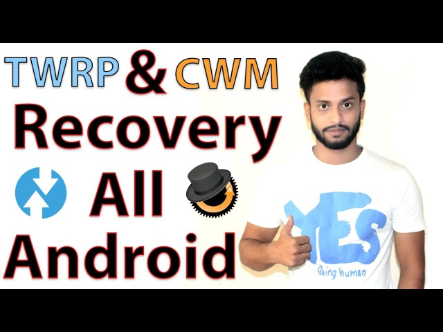 TWRP CWM Custom Recovery for all Android Mobile 2017
