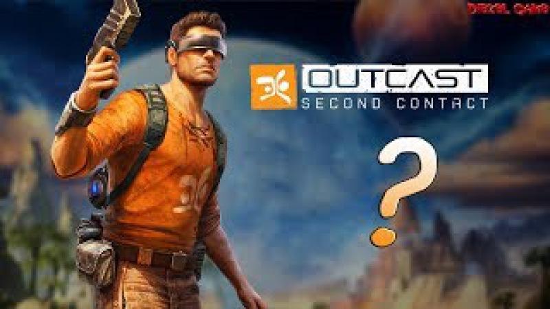 Outcast: Second Contact - Ремейк - Игра 2017 - Обзор на русском - Опять спасать планету