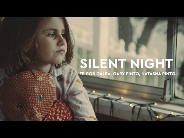 Silent Night feat Natasha Pinto Gary Pinto and Fr Rob Galea