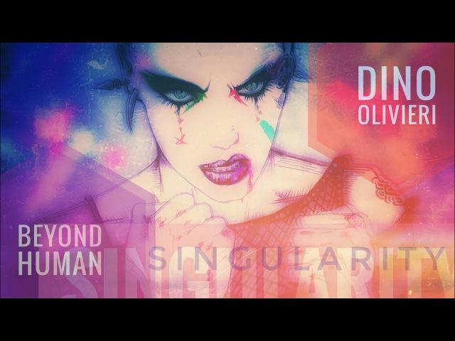 Singularity - Beyond Human - Onyrix / Dino Olivieri - EDM Synthwave - 電子音楽 - موسيقى الكترونية
