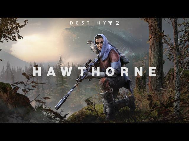 Destiny 2 – Знакомьтесь Хоторн [RU]